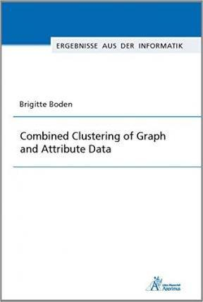 Combined Clustering of Graph and Attribute Data