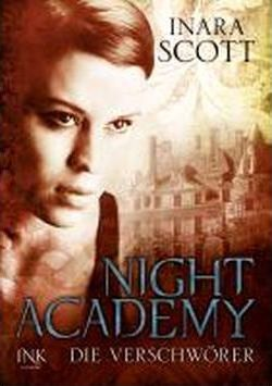 Night Academy, Band 02