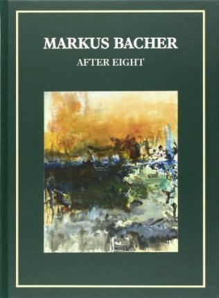Marcus Bacher: After Eight
