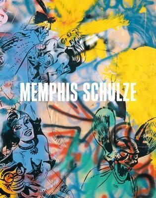 Memphis Schulze: Catalogue Raisonne