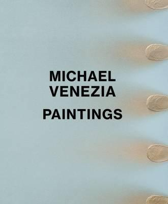 Michael Venezia: Paintings