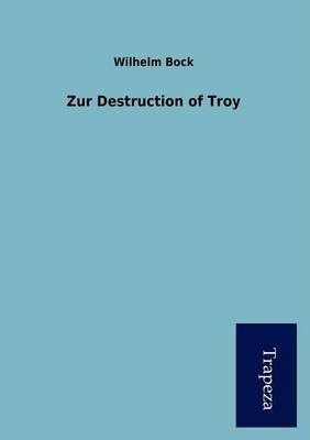 Zur Destruction of Troy