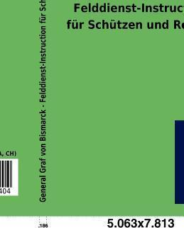 Felddienst-Instruction Fur Sch Tzen Und Reuter
