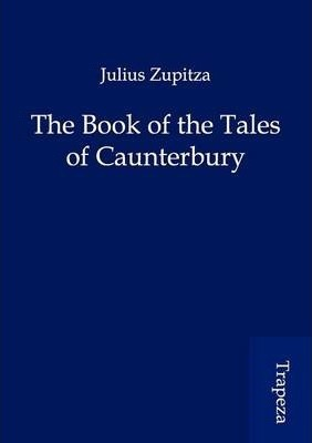 The Book of the Tales of Caunterbury