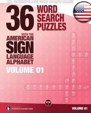 36 Word Search Puzzles with the American Sign Language Alphabet, Volume 01