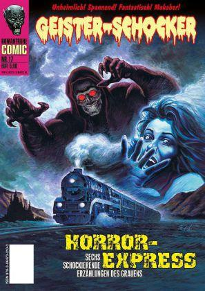 Geister Schocker-Comic 17. Horror-Express