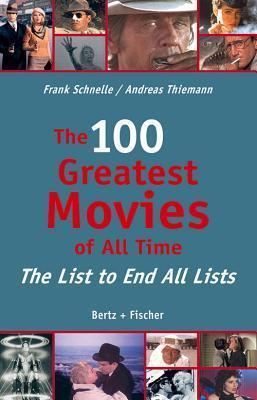 The 100 Greatest Movies of All Time