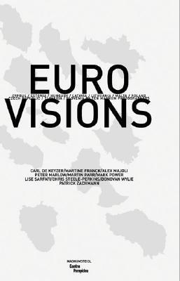 Euro Visions: The New Europeans by 10