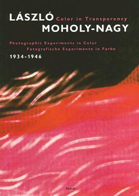 Color in Transparency: Laszlo Moholy-Nagy Photographic Experiment