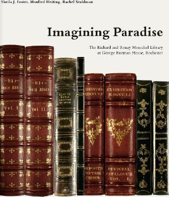 Imagining Paradise: The Richard and Ronay Menschel Library