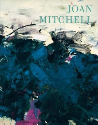 Joan Mitchell: Leaving America