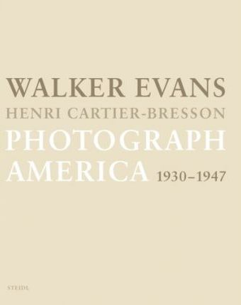 Walker Evans and Henri Cartier-Bresson