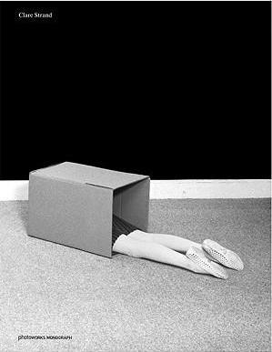 Clare Strand: A Photoworks Monograph