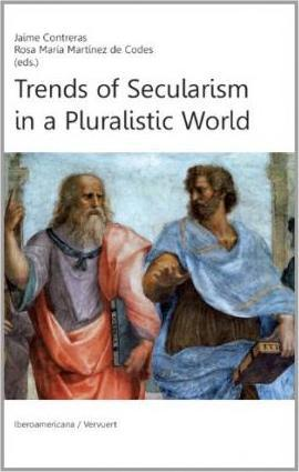 Trends of Securalism in a Pluralistic World.