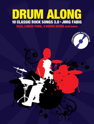 Drum Along IX - 10 Classic Rock Songs 3.0