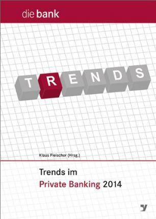 Trends im Private Banking