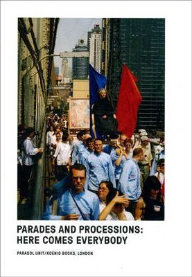 Parades and Processions