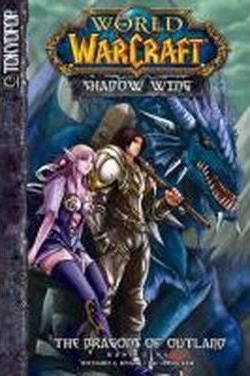 Warcraft: Shadow Wing 01 - The Dragons of Outland 01