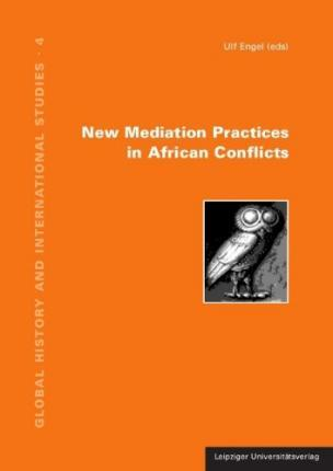 New Mediation Practices in African Conflicts