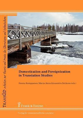 Domestication and Foreignization in Translation Studies