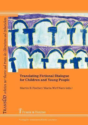 Translating Fictional Dialogue for Children and Young People