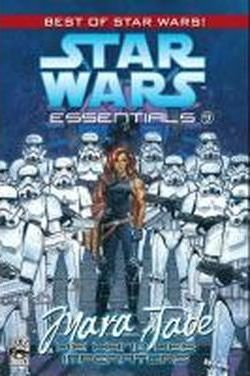 Star Wars Essentials 09 - Mara Jade - Die Hand des Imperators