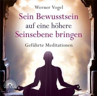 Meditieren mit Werner Vogel. Audio CD