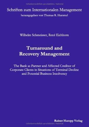 Turnaround and Recovery Management