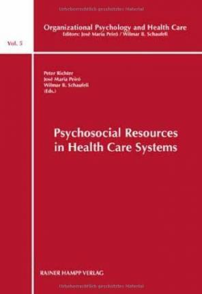 Psychosocial Resources in Health Care Systems