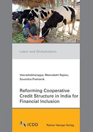 Reforming Cooperative Credit Structure in India for Financial Inclusion