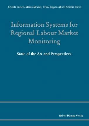 Information Systems for Regional Labour Market Monitoring