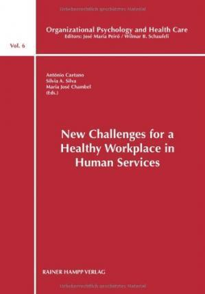 New Challenges for a Healthy Workplace in Human Services