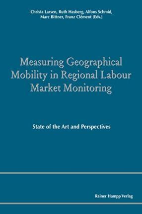 Measuring Geographical Mobility in Regional Labour Market Monitoring