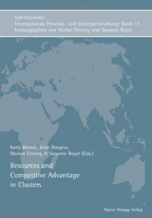 Resources and Competitive Advantage in Clusters