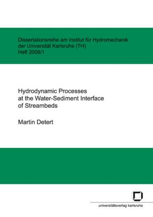 Hydrodynamic processes at the water-sediment interface of streambeds