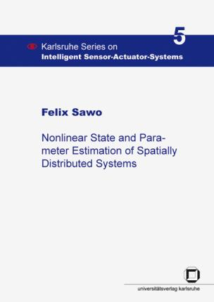 Nonlinear state and parameter estimation of spatially distributed systems
