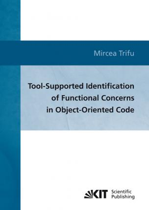 Tool-supported identification of functional concerns in object-oriented code