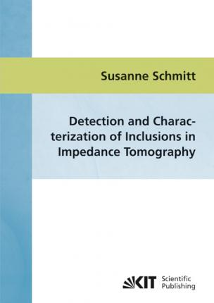 Detection and characterization of inclusions in impedance tomography