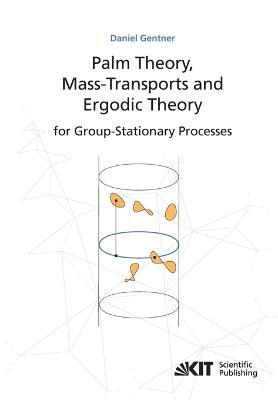 Palm theory, mass transports and ergodic theory for group-stationary processes