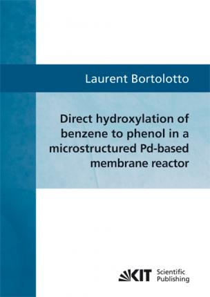 Direct hydroxylation of benzene to phenol in a microstructured Pd-based membrane reactor