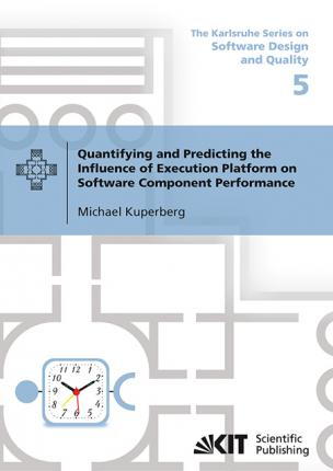 Quantifying and Predicting the Influence of Execution Platform on Software Component Performance