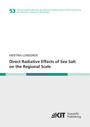 Direct Radiative Effects of Sea Salt on the Regional Scale