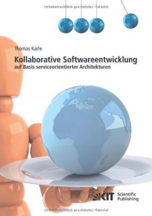 Kollaborative Softwareentwicklung auf Basis serviceorientierter Architekturen