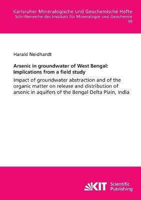 Arsenic in groundwater of West Bengal: Implications from a field study