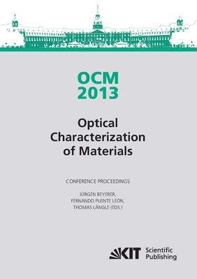 OCM 2013 - Optical Characterization of Materials - conference proceedings