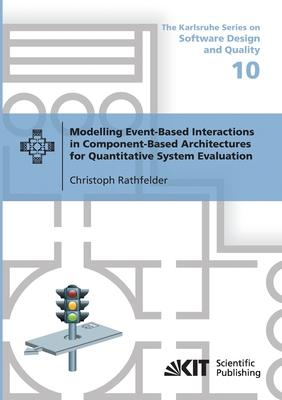 Modelling Event-Based Interactions in Component-Based Architectures for Quantitative System Evaluation