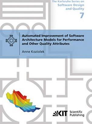 Automated Improvement of Software Architecture Models for Performance and Other Quality Attributes