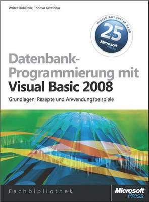 Datenbankprogrammierung Mit Visual Basic 2008