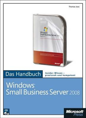 Microsoft Windows Small Business Server 2008 Das Handbuch