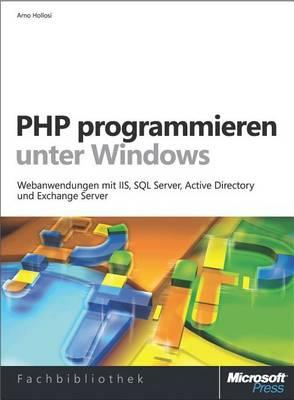PHP Programmieren Unter Windows